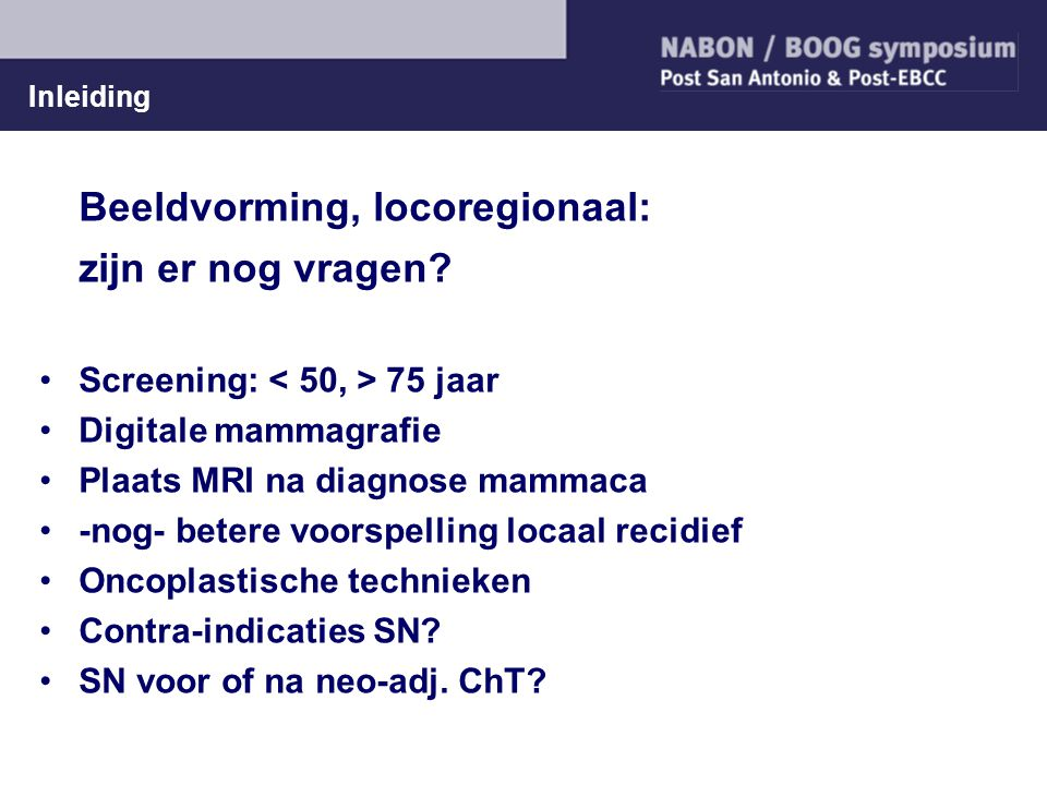 Beeldvorming, locoregionaal: