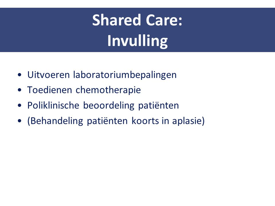 Shared Care: Invulling