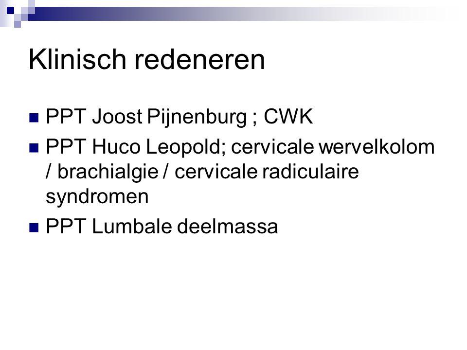Klinisch redeneren PPT Joost Pijnenburg ; CWK