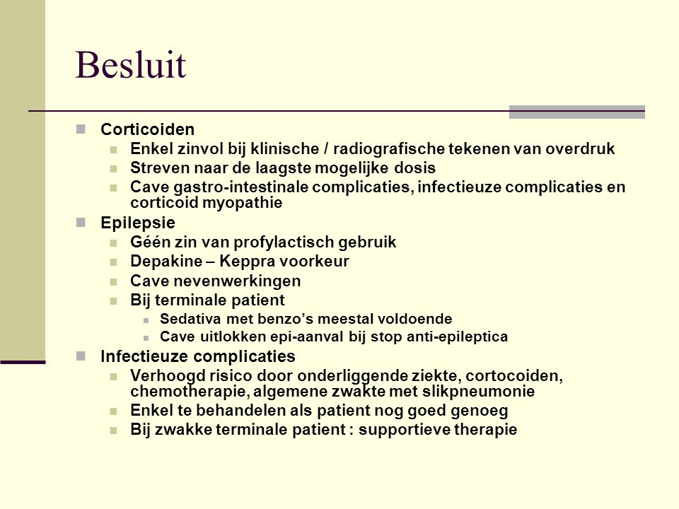 Besluit Corticoiden Epilepsie Infectieuze complicaties