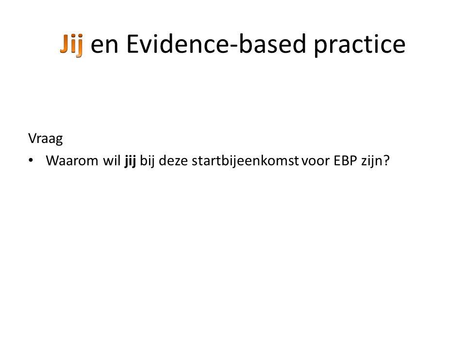 Jij en Evidence-based practice
