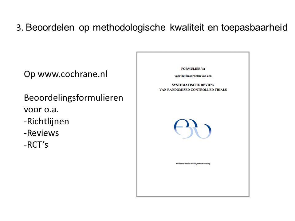 3. Beoordelen op methodologische kwaliteit en toepasbaarheid