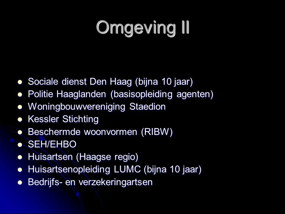Omgeving II Sociale dienst Den Haag (bijna 10 jaar)