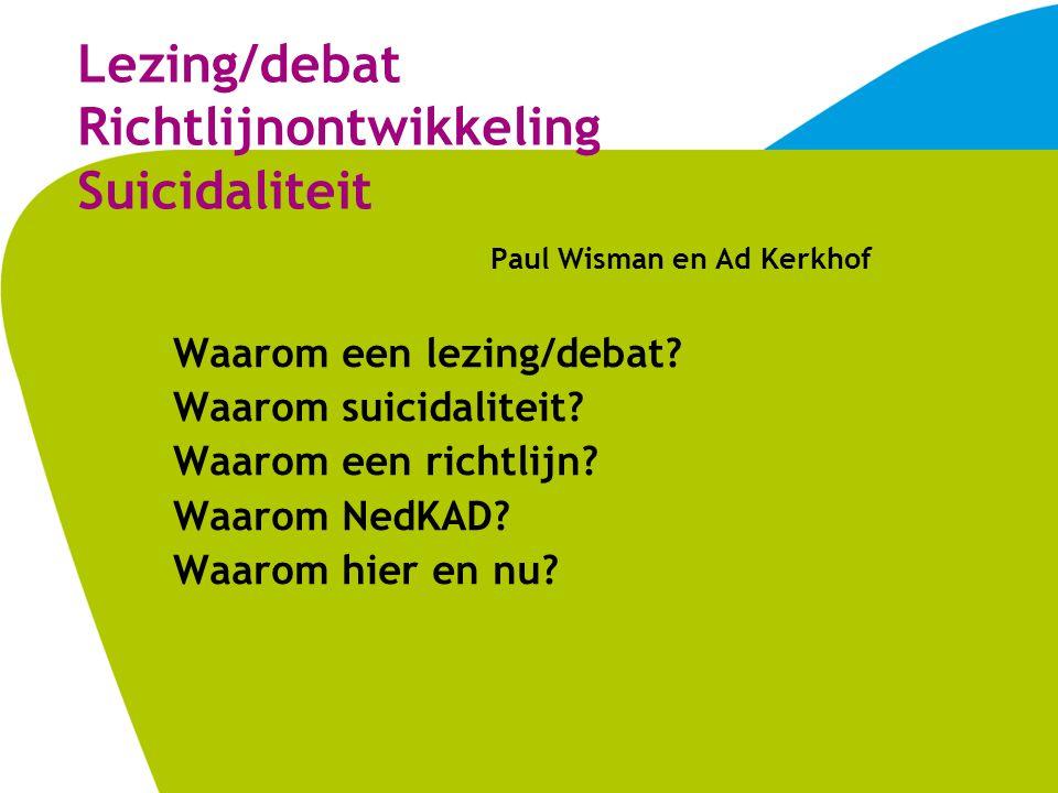 Lezing/debat Richtlijnontwikkeling Suicidaliteit
