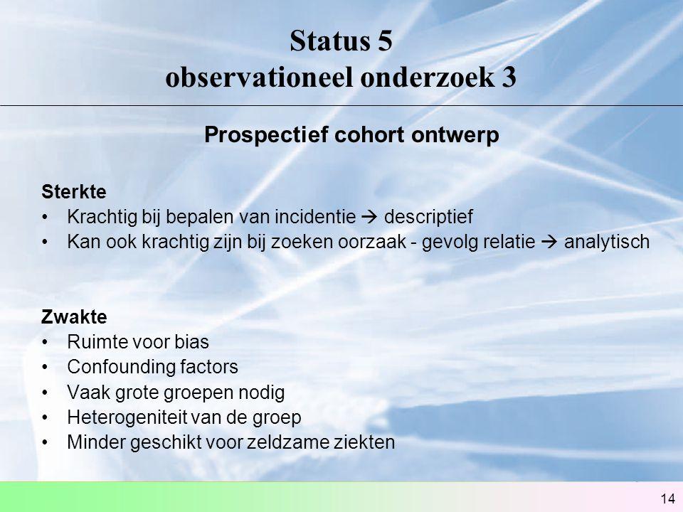 Status 5 observationeel onderzoek 3