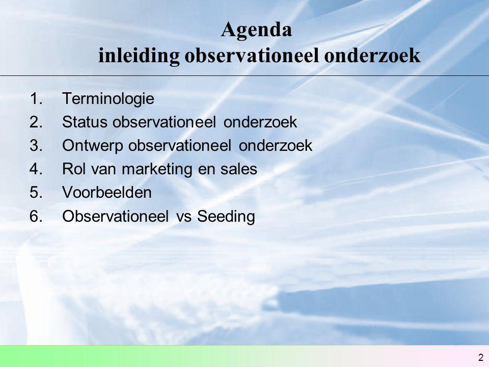 Agenda inleiding observationeel onderzoek