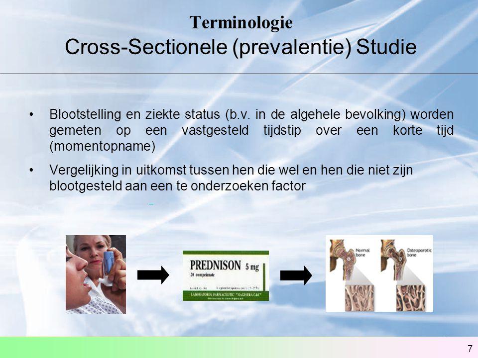 Terminologie Cross-Sectionele (prevalentie) Studie