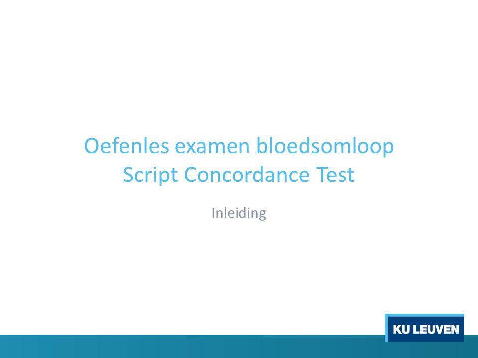 Oefenles examen bloedsomloop Script Concordance Test