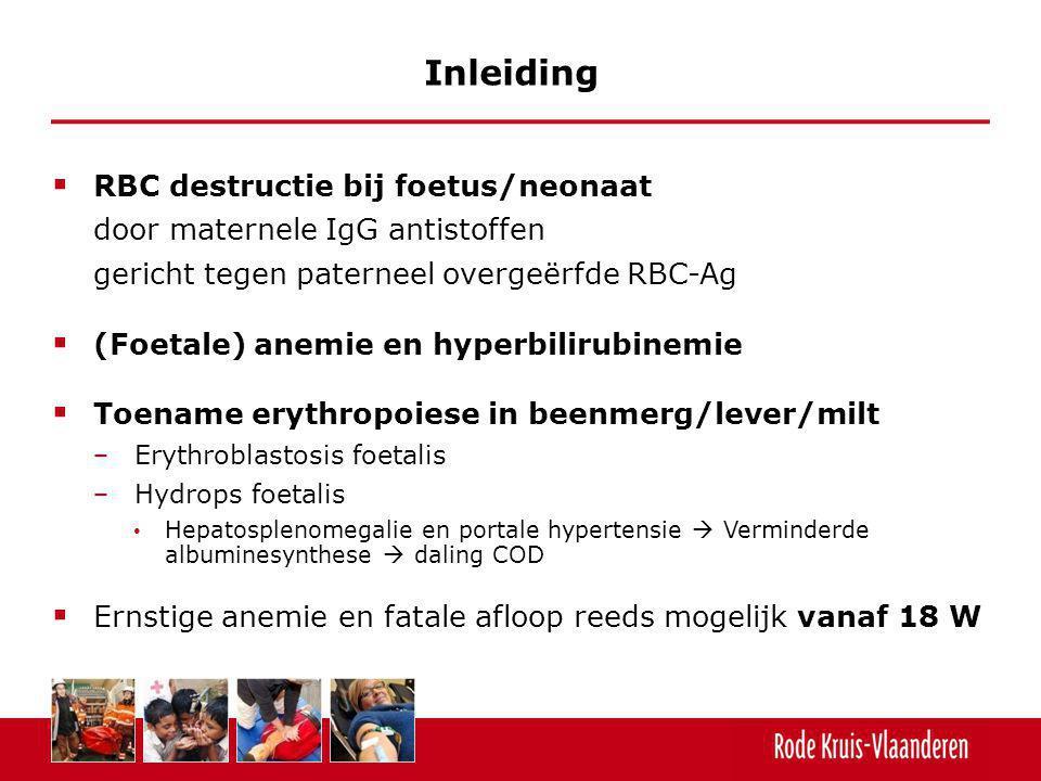 Inleiding RBC destructie bij foetus/neonaat