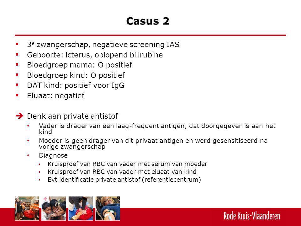 Casus 2 3e zwangerschap, negatieve screening IAS