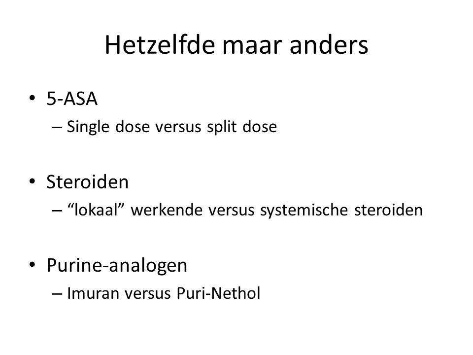 Hetzelfde maar anders 5-ASA Steroiden Purine-analogen