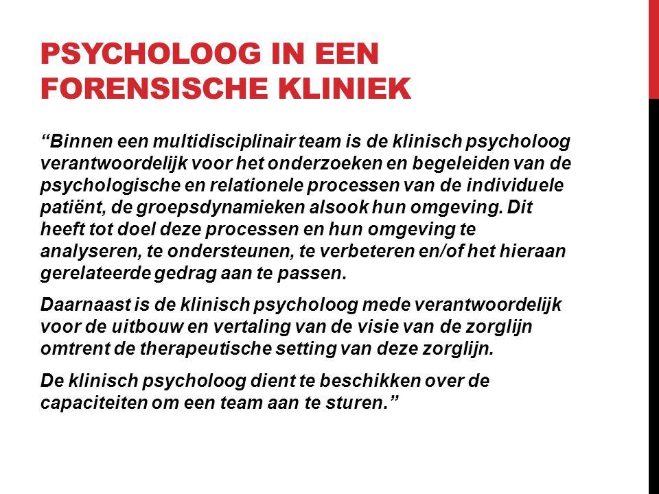 Psycholoog in een forensische kliniek