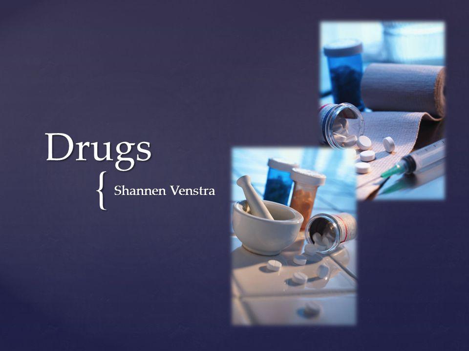 Drugs Shannen Venstra