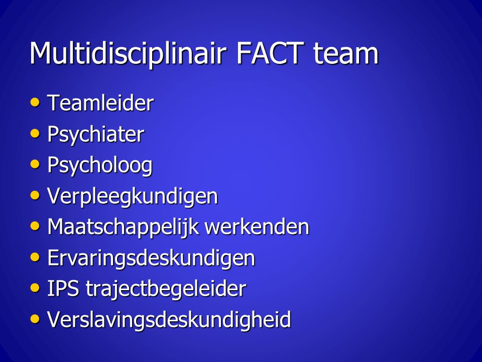 Multidisciplinair FACT team