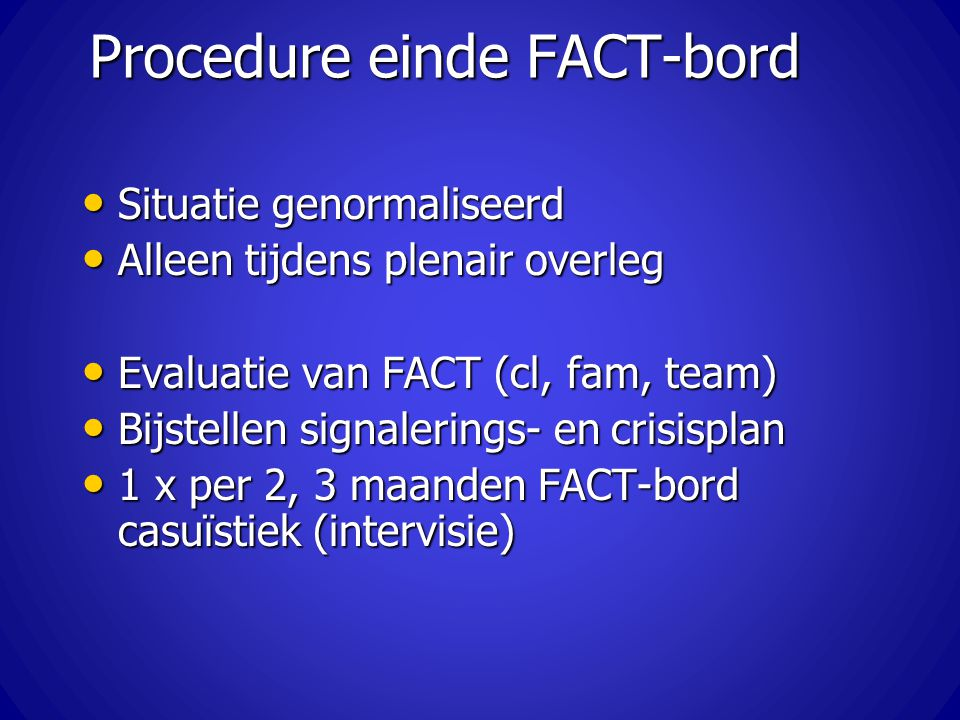 Procedure einde FACT-bord