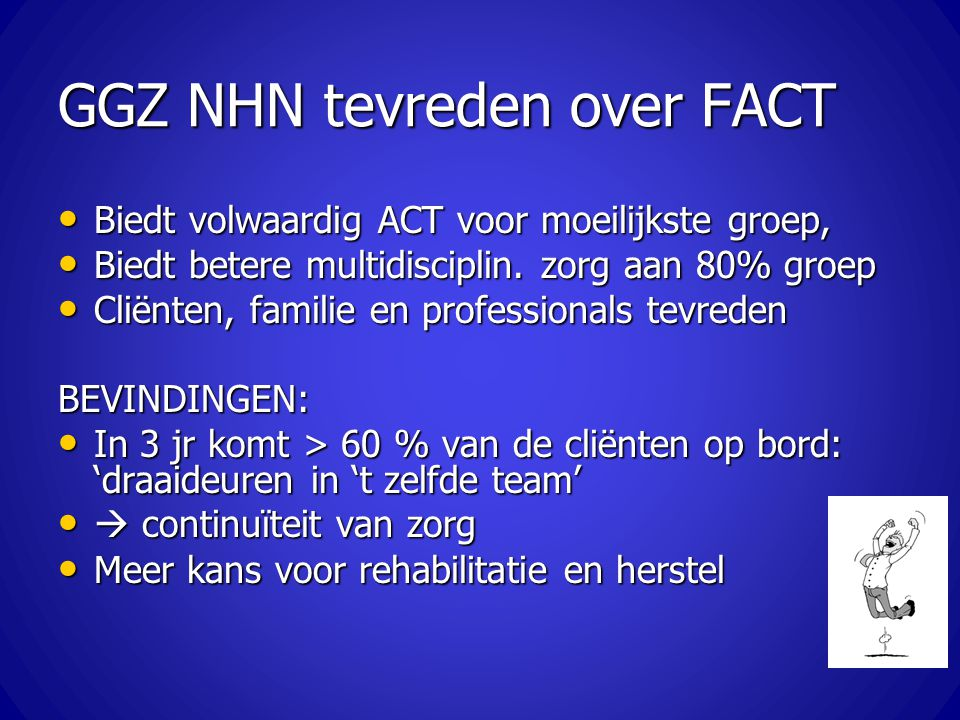GGZ NHN tevreden over FACT