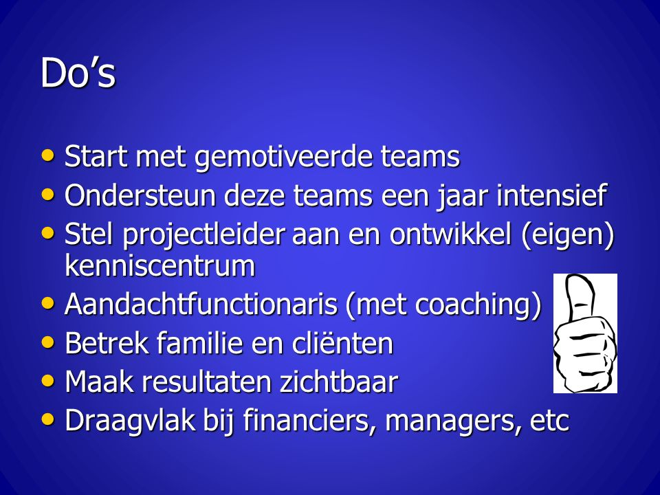 Do's Start met gemotiveerde teams