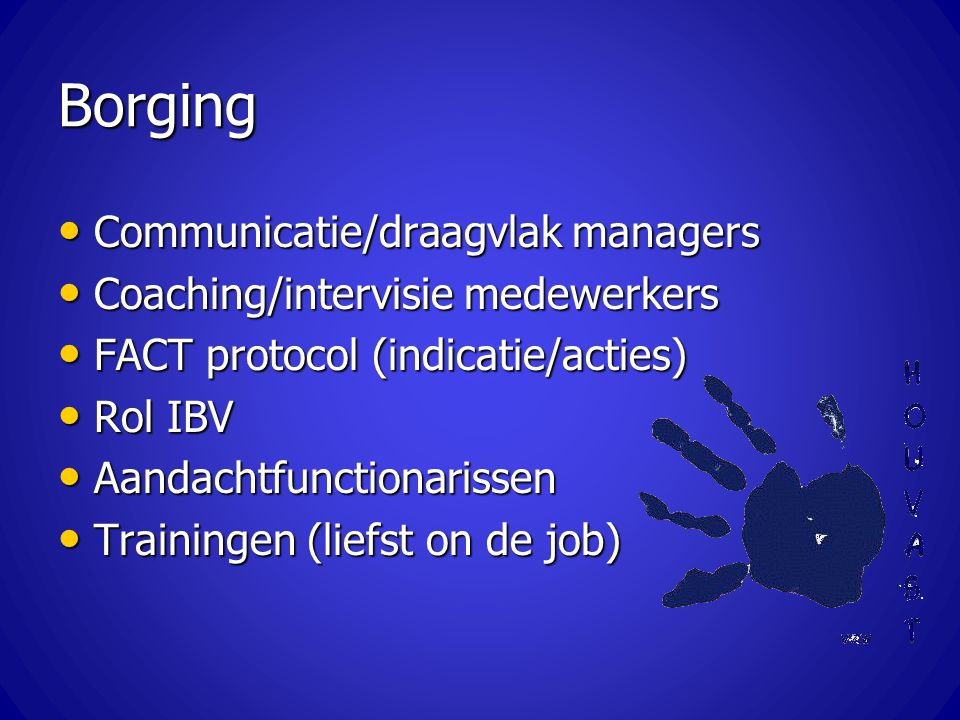 Borging Communicatie/draagvlak managers