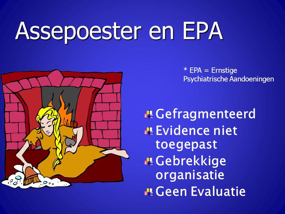 Assepoester en EPA Gefragmenteerd Evidence niet toegepast