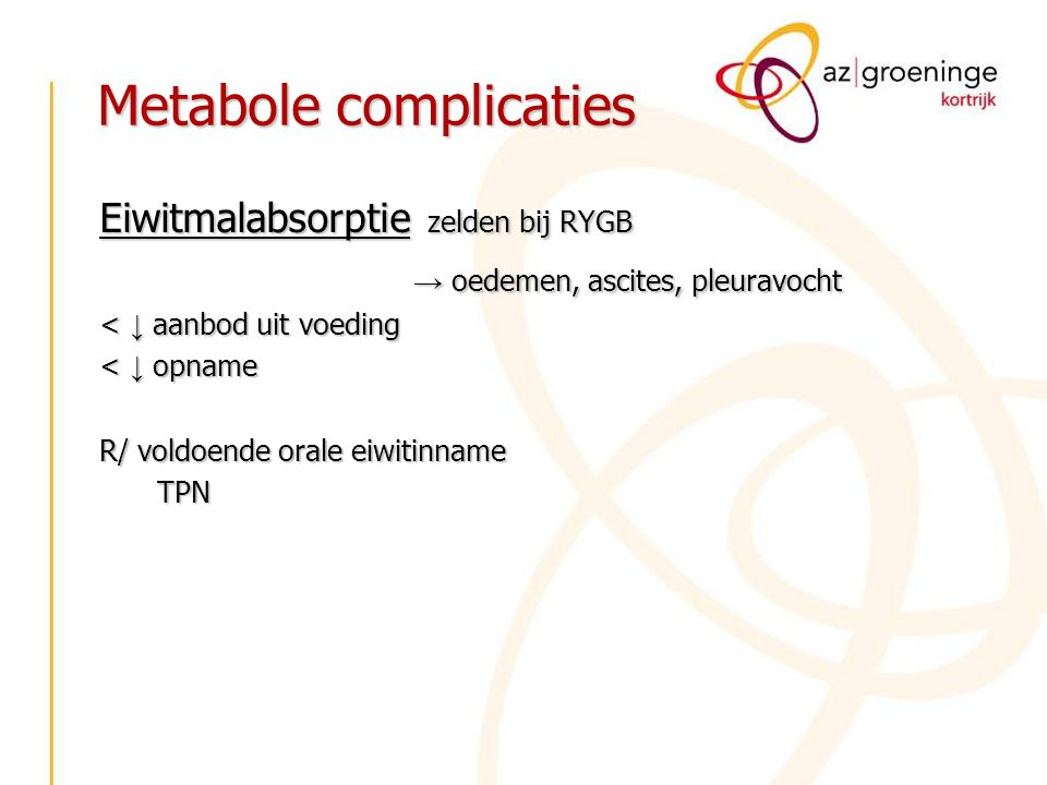 Metabole complicaties