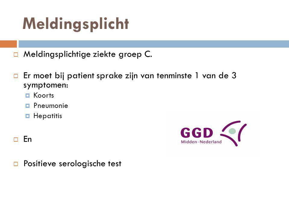 Meldingsplicht Meldingsplichtige ziekte groep C.