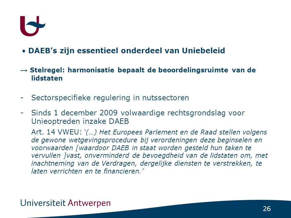 Sinds 1 december 2009 een protocol met Europese minimumeisen voor alle DAEB's