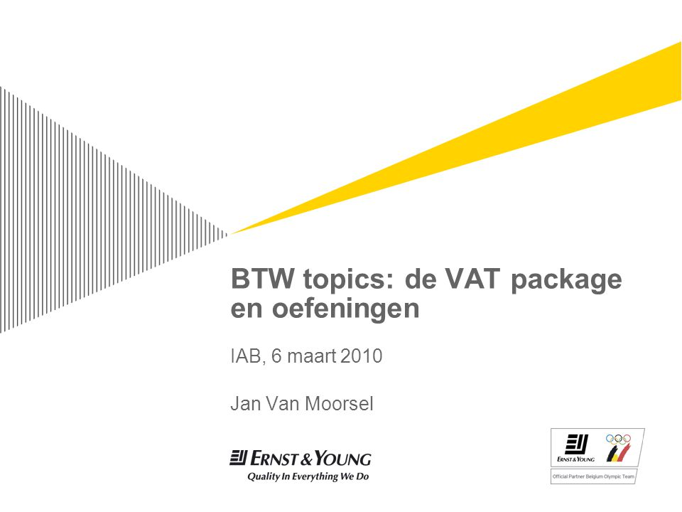 BTW topics: de VAT package en oefeningen