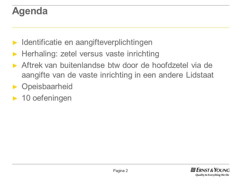 Agenda Identificatie en aangifteverplichtingen