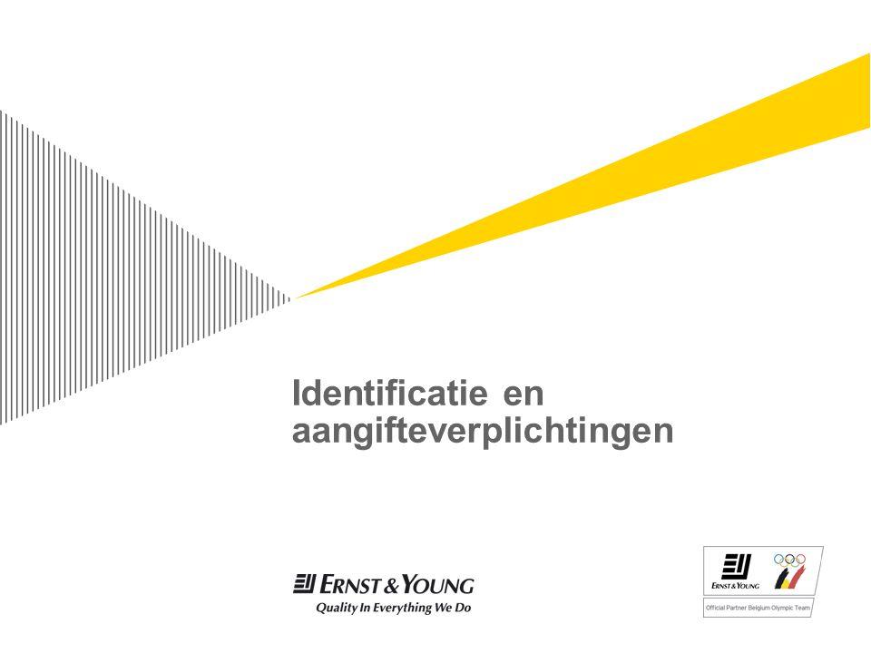 Identificatie en aangifteverplichtingen