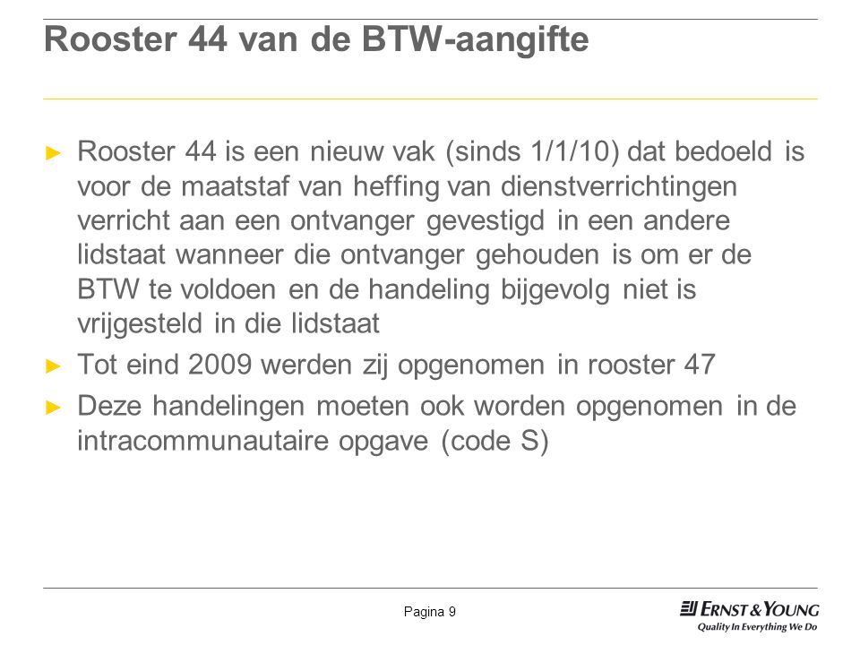 Rooster 44 van de BTW-aangifte