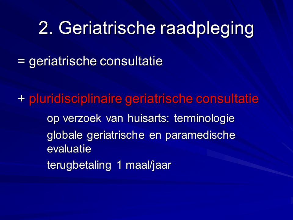 2. Geriatrische raadpleging