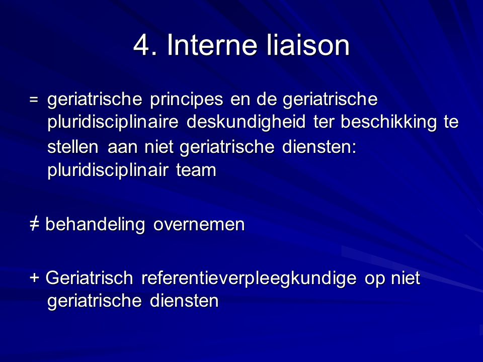 4. Interne liaison = behandeling overnemen