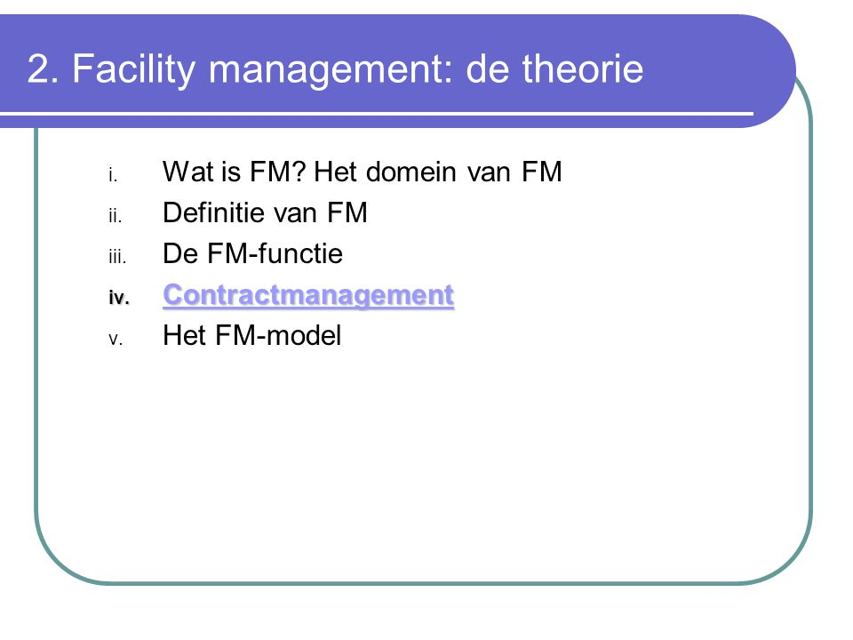 2. Facility management: de theorie