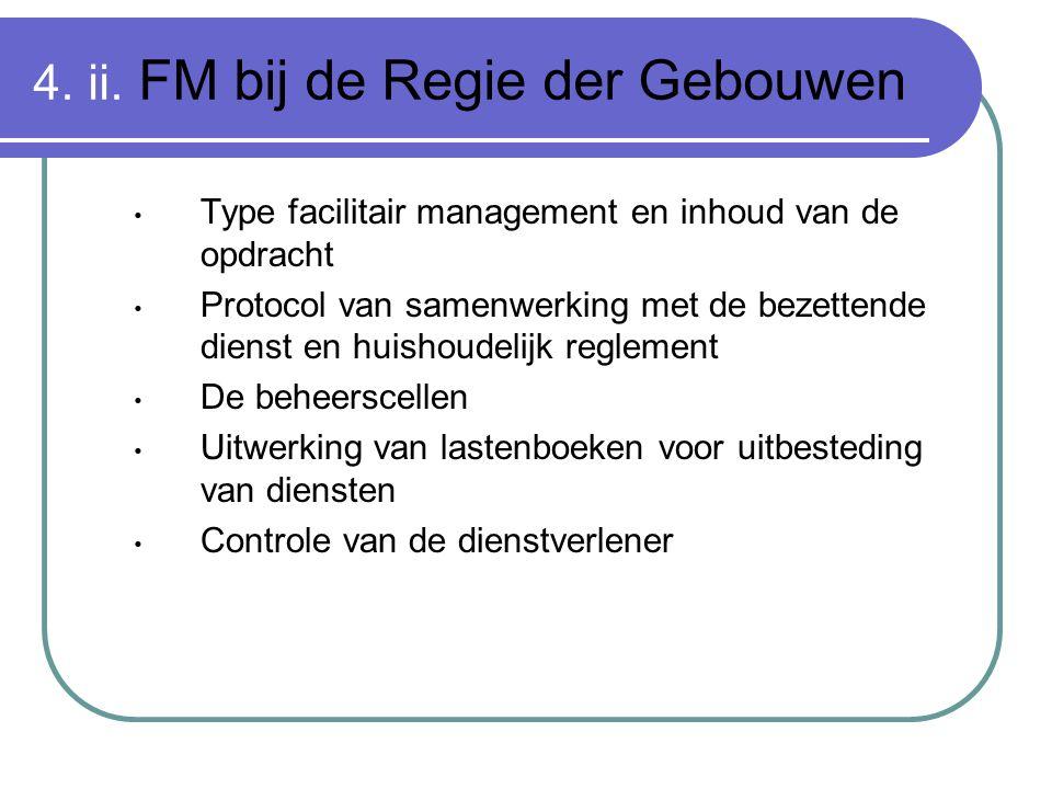 4. ii. FM bij de Regie der Gebouwen