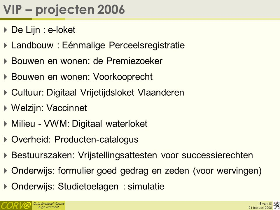 VIP – projecten 2006 De Lijn : e-loket