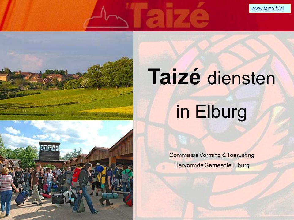Taizé diensten in Elburg Commissie Vorming & Toerusting