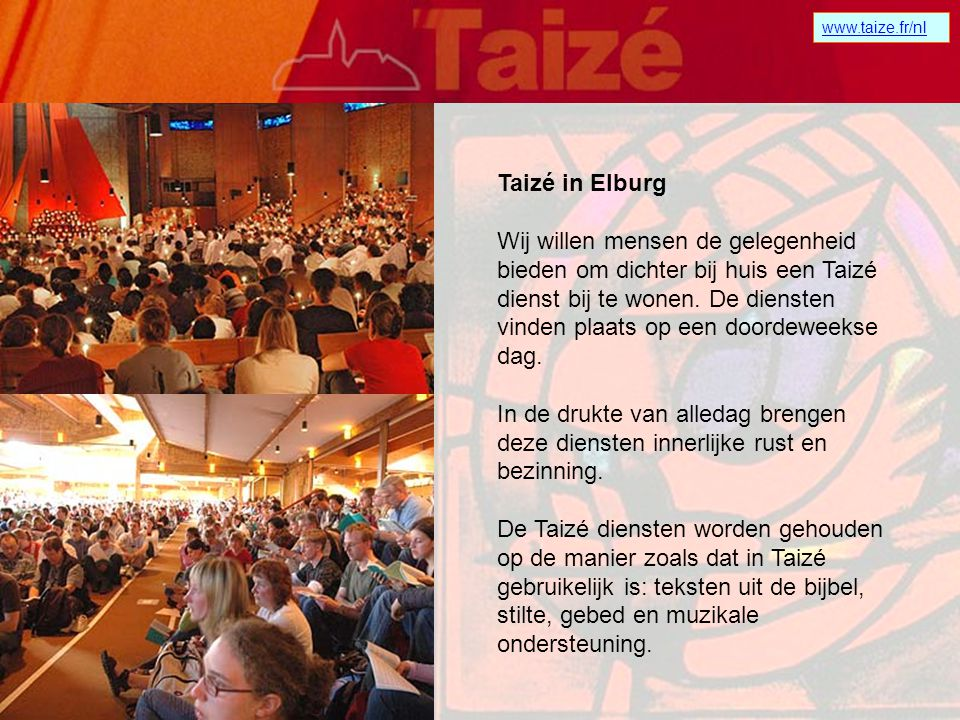 Taizé in Elburg.