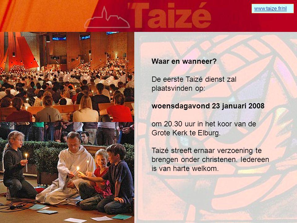 De eerste Taizé dienst zal plaatsvinden op: