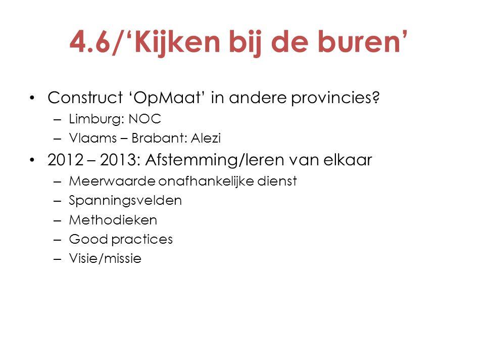 4.6/'Kijken bij de buren' Construct 'OpMaat' in andere provincies