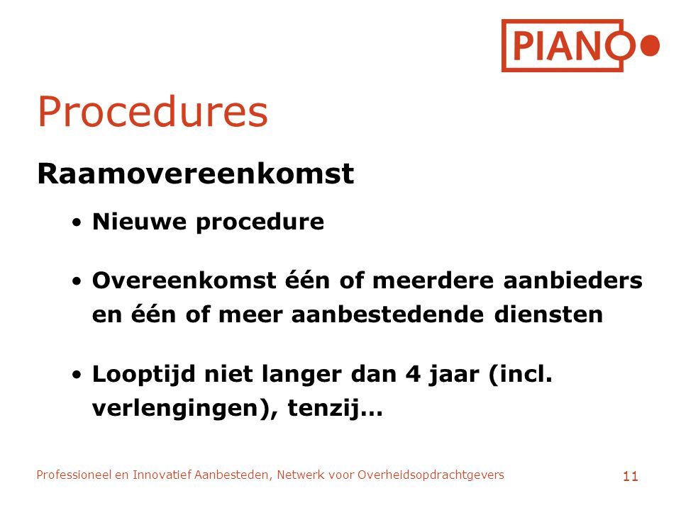 Procedures Raamovereenkomst Nieuwe procedure