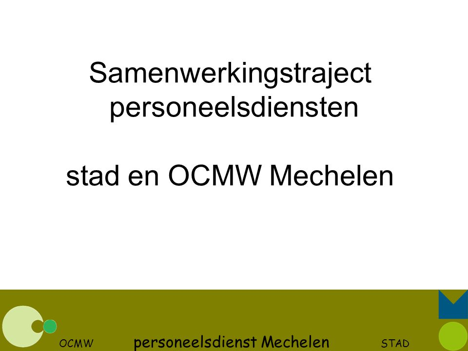 Samenwerkingstraject personeelsdiensten stad en OCMW Mechelen