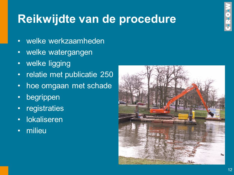 Reikwijdte van de procedure