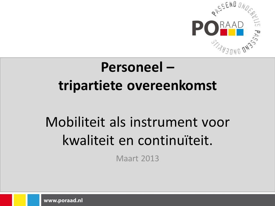 Personeel – tripartiete overeenkomst Mobiliteit als instrument voor kwaliteit en continuïteit.