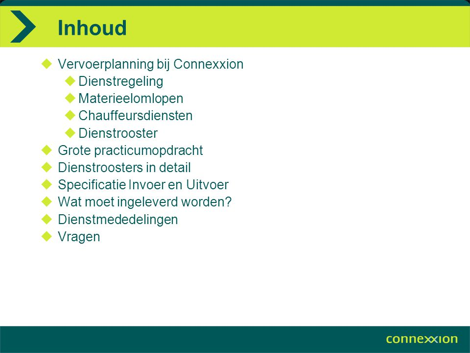 Inhoud Vervoerplanning bij Connexxion Dienstregeling Materieelomlopen
