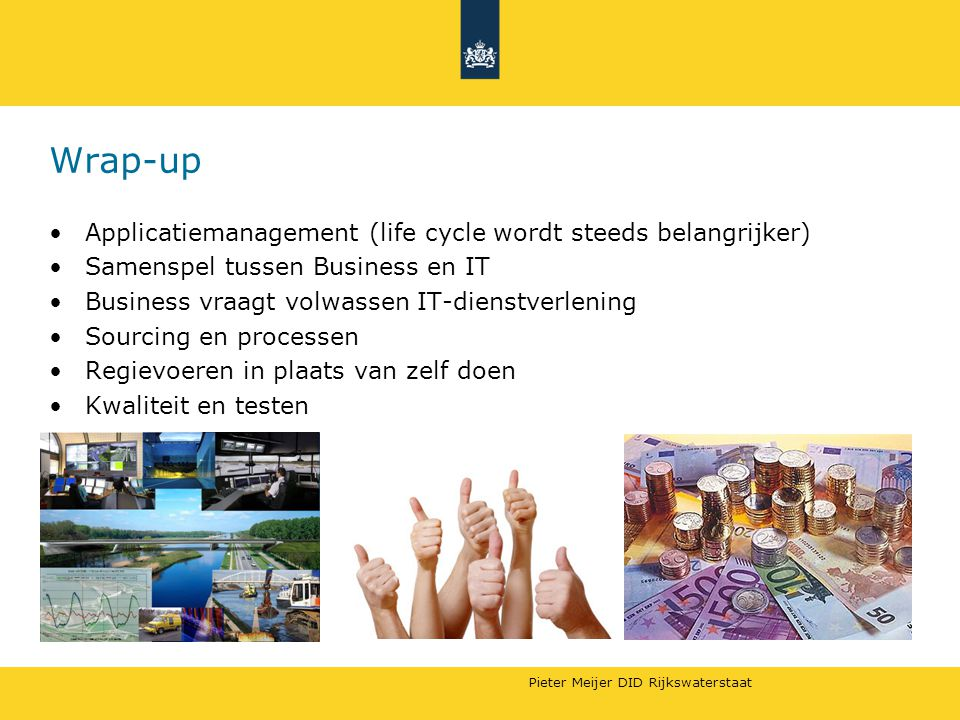 Wrap-up Applicatiemanagement (life cycle wordt steeds belangrijker)
