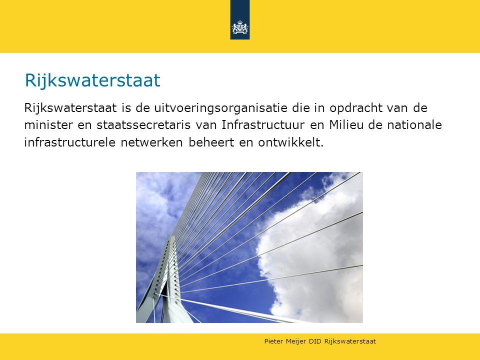 Rijkswaterstaat Rijkswaterstaat is de uitvoeringsorganisatie die in opdracht van de.
