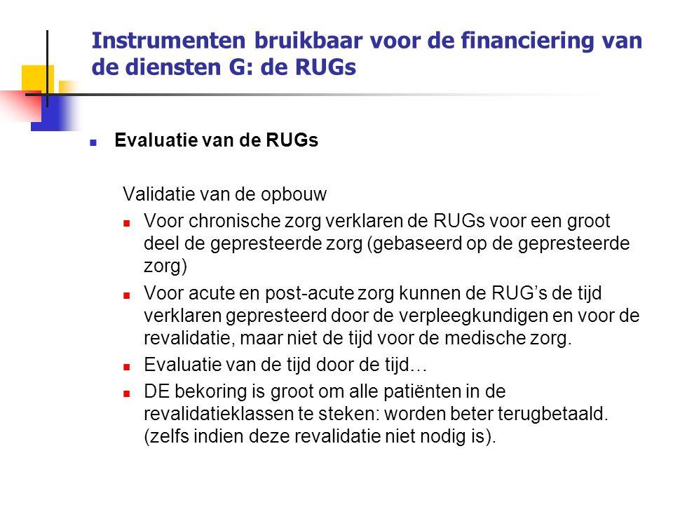 Instrumenten bruikbaar voor de financiering van de diensten G: de RUGs