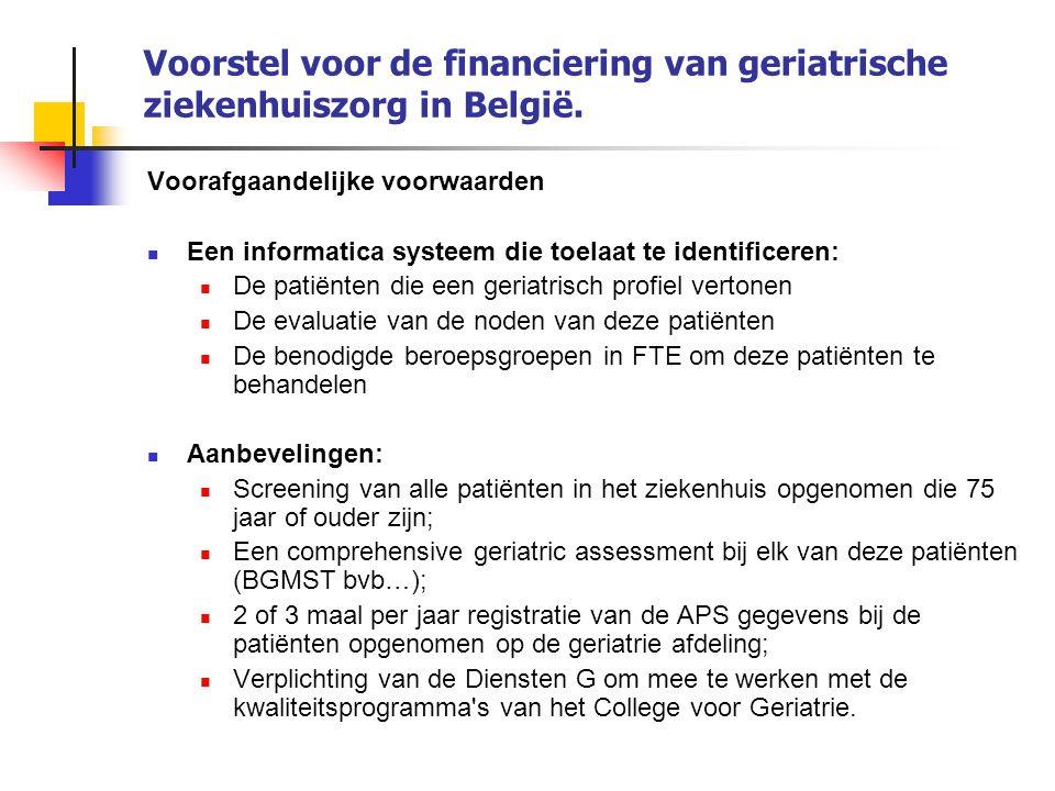 Voorstel voor de financiering van geriatrische ziekenhuiszorg in België.