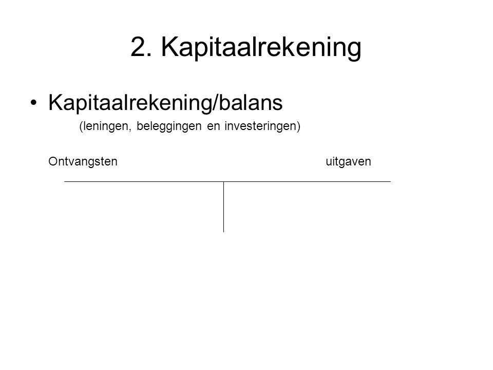 2. Kapitaalrekening Kapitaalrekening/balans
