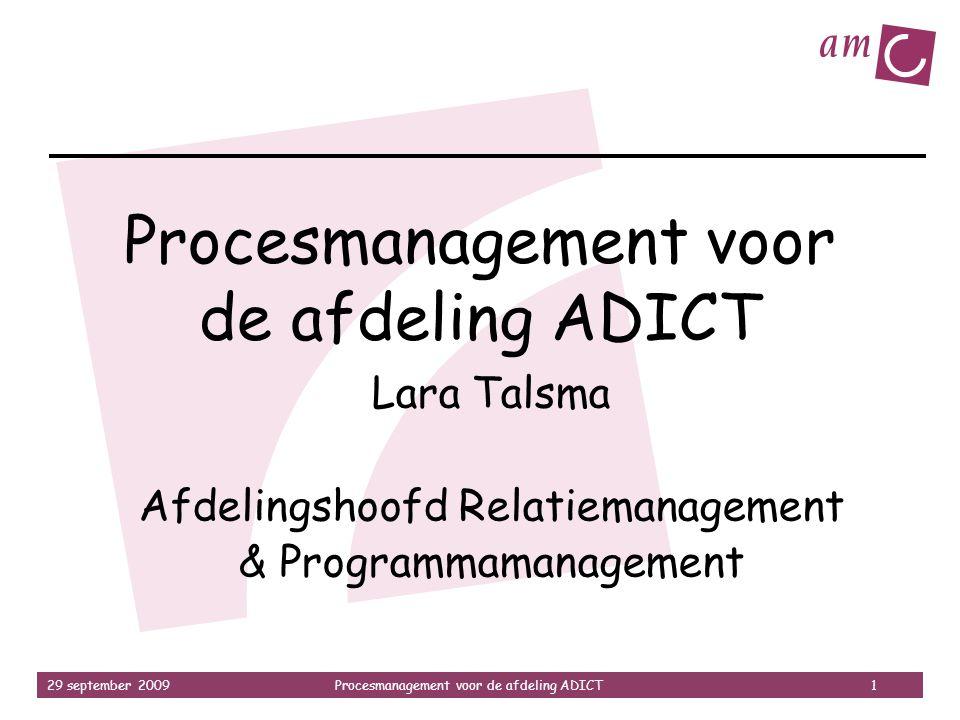 Procesmanagement voor de afdeling ADICT